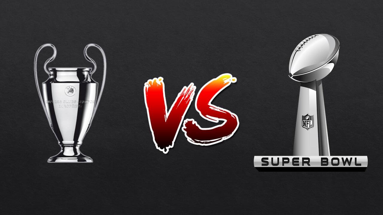 Champions League o Super Bowl?