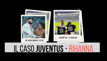 Il caso Juventus-Rihanna: perché la Serie A può imparare